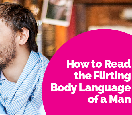 How to read a mans body language